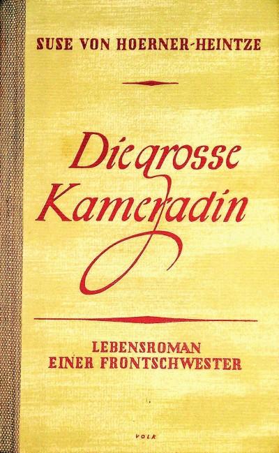 Buchcover - Die große Kameradin - von Susu von Hoerner-Heintze